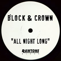 Block & Crown - All Night Long