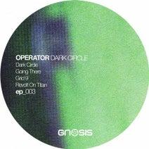 Operator (UK) - Dark Circle