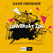 Dave Crusher - Conversation