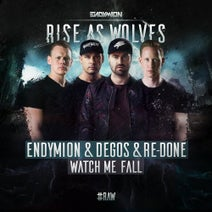 Endymion, Degos & Re-Done - Watch Me Fall - Extended Mix