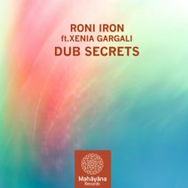 Roni Iron, Xenia Gargali - Dub Secrets