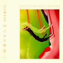 Dreems - In Deep Waters