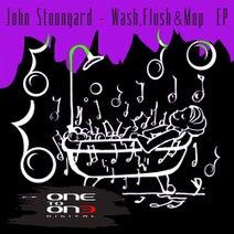 John Stoongard - Wash, Flush & Mop EP