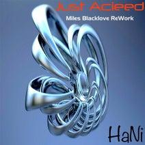 Hani, Miles Blacklove - Just Acieed (Miles Blacklove Afro Acid ReWork)