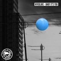 Nykoluke - Baby It's You