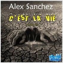 Alex Sanchez - C'est La Vie