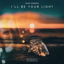 Alex Sonata - I'll Be Your Light