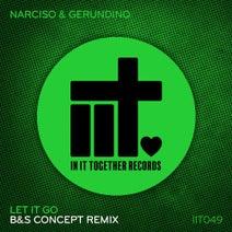 B&S Concept, Narciso & Gerundino - Let It Go (B&S Concept Remix)