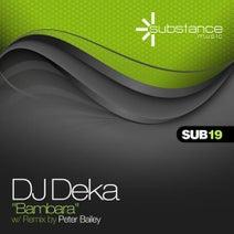 Peter Bailey, DJ Deka - Bambara