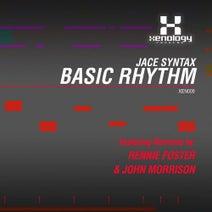 Jace Syntax, Rennie Foster, John Morrison - Basic Rhythm