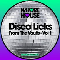 Disco Darlings, Detroit Playerz, City People - DISCO LICKS From The Vaults Vol 1