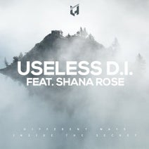 USELESS D.I., Shana Rose - Different Ways