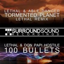 Lethal, Lethal, Able Danger, Don Papi Hostile - Tormented Planet Remix / 100 Bullets