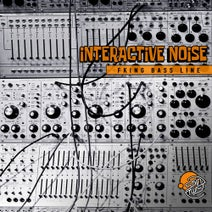 Interactive Noise - Fking Bass Line