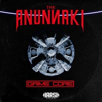 The Anunnaki - GrimeCore