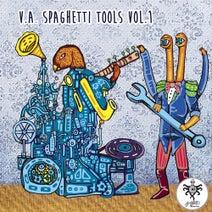 Stas Drive, Pabo Einzig, Boronas, Leao - Spaghetti Tools, Vol. 1