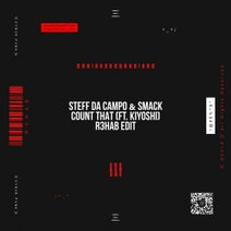 Steff Da Campo, R3hab, Smack - Count That (R3HAB Edit Extended Version) feat. Kiyoshi