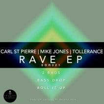 Mike Jones, Carl St Pierre, Tollerance - Rave EP