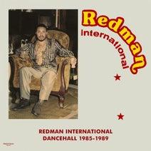 Da Da Waps, Carl Meeks, Dave Bailey, Tony Tuff, Wayne Palmer, Admiral Tibet, Horace Martin, Little John, Puddy Roots, Redman - Redman International Dancehall 1985-1989
