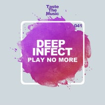 Deep Infect - Play No More