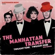 The Manhattan Transfer, Bart&Baker, Wolfgang Lohr - Bart&Baker Music Presents Twilight Tone / Twilight Zone (New Remixes)