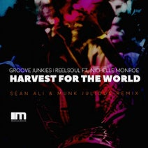 Groove Junkies, Reelsoul, Sean Ali, Munk Julious, Nichelle Monroe, Groove Junkes - Harvest for the World, Pt. 3