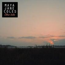Maya Jane Coles - Other Side
