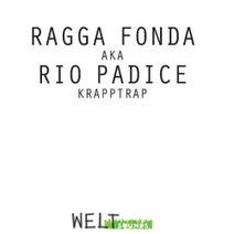 Rio Padice, Ragga Fonda - Kraptrapp EP