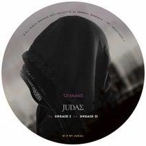 Judas - Unsaid Pt. I