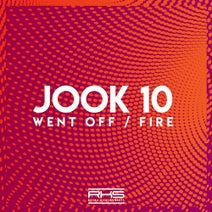 Jook 10 - Went Off / Fire