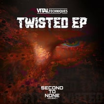 Vital Techniques - Twisted EP