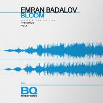 Emran Badalov, The Sirius, Volk - Bloom