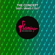 The Concept - Deep / Bring It Out