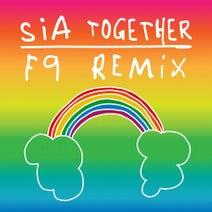 Sia - Together (F9 Remixes)