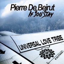 Pierre De Beirut - If You Stay