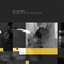 Eyvind Blix - Energy States in the Vacuum EP