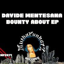 Davide Mentesana - Bounty About EP
