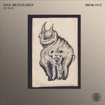 Raul Mezcolanza - Be Back