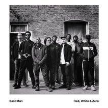 East Man, Saint P, Darkos Strife, Killa P, Irah, Eklipse, Lyrical Strally, Kwam - Red, White & Zero