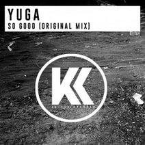 Yuga - So Good