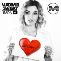 Vladimir Svetsky, Rada M - My Love