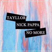 Tayllor, Nick Pappa - No More