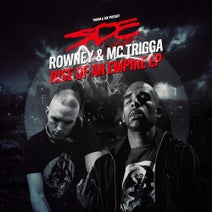 Trigga, Rowney - Rise Of An Empire