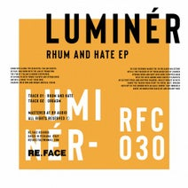 Luminer - Rhum And Hate