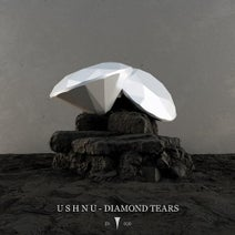 U S H N U - Diamond Tears