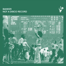 Banker - Not A Disco Record
