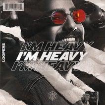 Loopers - I'm Heavy