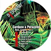 Cardace & Perazzini - Noir jungle - Pt. 2