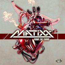 Matixx - Pump the Turbo