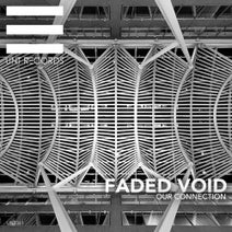 Faded Void - Our Connection
